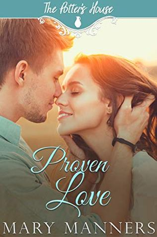 Book Review: Proven Love by Mary Manners