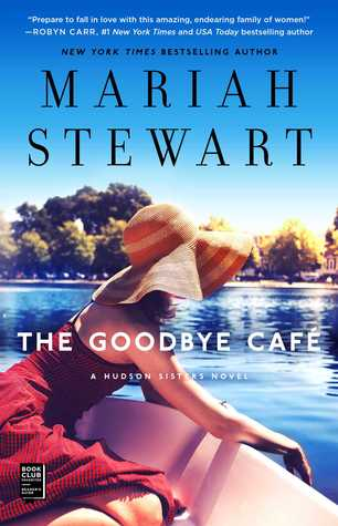 Book Review: The Goodbye Cafe by Mariah Stewart