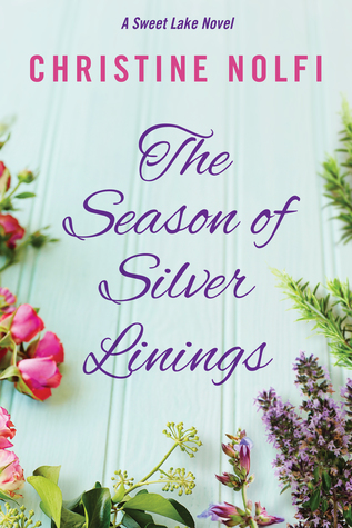 The Season of Silver Linings by Christine Nolfi
