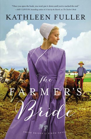 The Farmer's Bride  by Kathleen Fuller