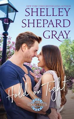 Hold on Tight by Shelley Shepard Gray
