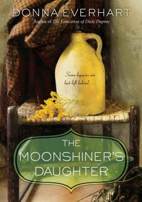 Suzy Approved Book Tour Review: The Moonshiner's Daughter by Donna Everhart