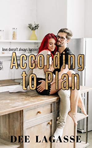 According To Plan by Dee Lagasse