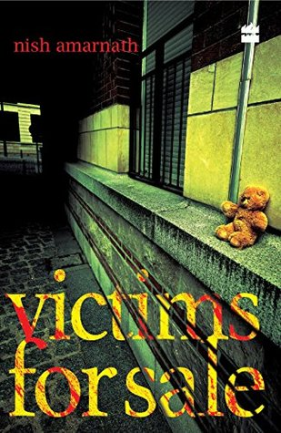 Victims for Sale by Nish Amarnath