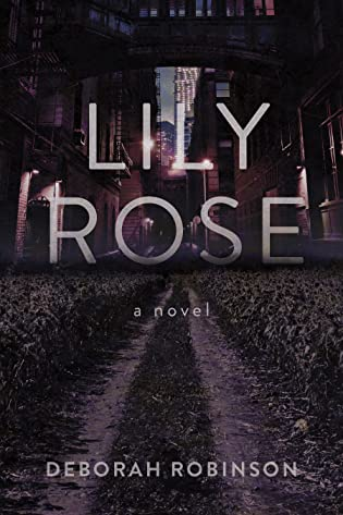 Lily Rose by Deborah Robinson