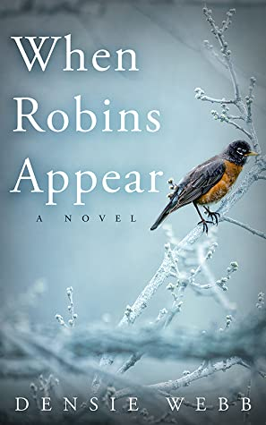When Robinds Appear by Densie Webb