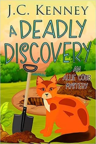 A Deadly Discovery by J.C. Kenney