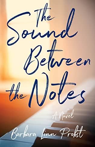 The Sound Between the Notes by Barbara Linn Probst