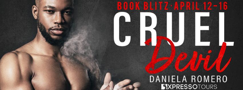 Xpresso Book Tours Blitz: Cruel Devil by Daniela Romero