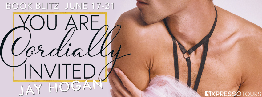 Xpresso Book Tours Spotlight: Cordially Invited by Jay Hogan