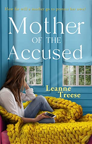 Mother Of The Accused by Leanne Treese