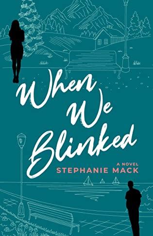 When We Blinked by Stephanie Mack