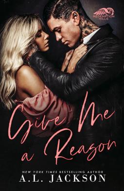 Give Me A Reason by A.L. Jackson