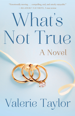 What's Not True by Valerie Taylor